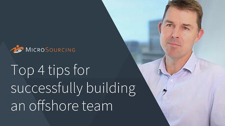 Top 4 tips for successfully building an offshore team