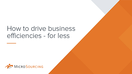How to drive business efficiencies - for less